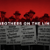 Brothers on the Line – Sunday May 4, 6PM